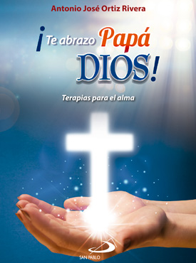 Te Abrazo Papá Dios Librería San Pablo